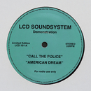 call the police / american dream/LCD Soundsystem
