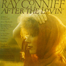 After The Lovin'/Ray Conniff