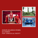 Honor (Solidisco Remix) feat.Grace,Lil Yachty/DJ Cassidy