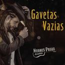 Gavetas Vazias/Hermes Prada