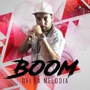 BOOM/Ofi La Melodía