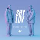 Shock Horror - EP/Shy Luv