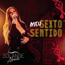 Meu Sexto Sentido (Ao Vivo)/Solange Almeida