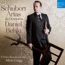 Schubert: Arias & Overtures/Daniel Behle