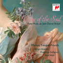 Voice of the Soul - Flute Music by Jean Daniel Braun/Marion Treupel-Franck