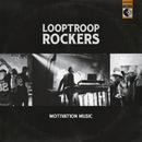 Motivation Music/Looptroop Rockers