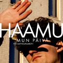 Mun päivä feat.Matti8,Palmroth/Haamu