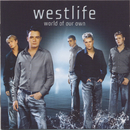 World Of Our Own/Westlife