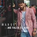 Me Falta el Aire/Manuel Cortés