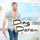 Ding Daram/Eddie Yago