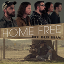 My Old Man/Home Free
