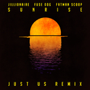 Sunrise (Just Us Remix)/Jillionaire, Fuse ODG & Fatman Scoop