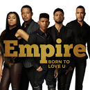 Born to Love U feat.Terrell Carter/Empire Cast
