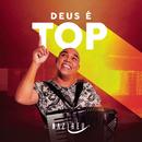 Deus é Top/Sandro Nazireu