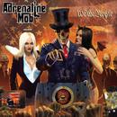 We the People/Adrenaline Mob