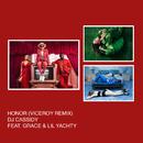 Honor (Viceroy Remix) feat.Grace,Lil Yachty/DJ Cassidy