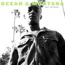 Ocean & Montana/Buddy