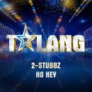 Ho Hey (Talang 2017)/2-Stubbz