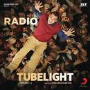 """Radio (From """"Tubelight"""")/Pritam, Kamaal Khan & Amit Mishra"""
