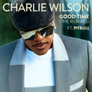 Good Time (The Remixes) feat.Pitbull/Charlie Wilson