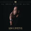 Sin Límites/El Gran Martín Elías