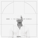 Gods (Remixes)/Maxwell