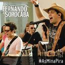 As Mina Pira/Fernando & Sorocaba