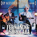 Acústico na Ópera de Arame/Fernando & Sorocaba