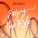 Enjoy The Ride/Erlando