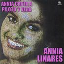 Canta a Piloto y Vera (Remasterizado)/Annia Linares