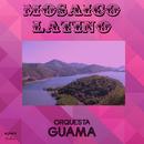 Mosaico Latino (Remasterizado)/Orquesta Guamá