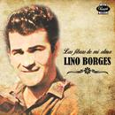 Las Fibras de Mi Alma (Remasterizado)/Lino Borges