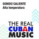Alta Temperatura (Remasterizado)/Sonido Caliente