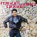 Miguel Ángel Piña (Remasterizado)/Miguel Angel Piña