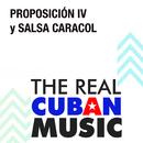 Proposición IV y Salsa Caracol (Remasterizado)/Proposición IV y Salsa Caracol