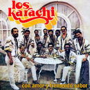 Con Amor y Tremendo Sabor (Remasterizado)/Los Karachi