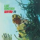 Sertão 70/Luiz Gonzaga