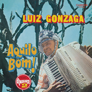 Aquilo Bom!/Luiz Gonzaga
