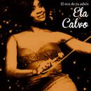 El Eco de Tu Adiós (Remasterizado)/Ela Calvo
