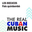 Palo Quimbombó (Remasterizado)/Los Bocucos