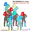 No Cambien el Paso (Remasterizado)/Charanga Rítmicos de Palma