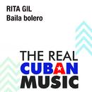 Baila Bolero (Remasterizado)/Rita Gil