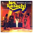 Meteoros del Caribe (Remasterizado)/Los Karachi