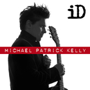 How Do You Love/Michael Patrick Kelly