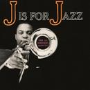 J Is for Jazz/The J.J. Johnson Quintet