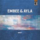 Sweet/Embee & Ayla Shatz