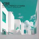 Vibe feat.Emily Bonabon/Frank Pierce