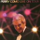 Live on Tour/Perry Como