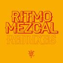Ritmo Mezcal Remixes/Illya Kuryaki & The Valderramas