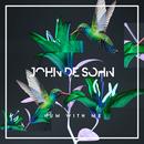 Hum With Me/John De Sohn